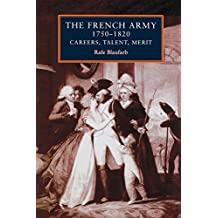The French Army 1750-1820