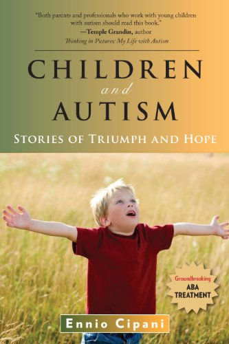 Children and Autism: Stories of Triumph and Hope -