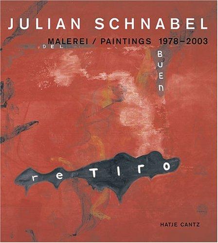 Julian Schnabel Paintings 1978 2003