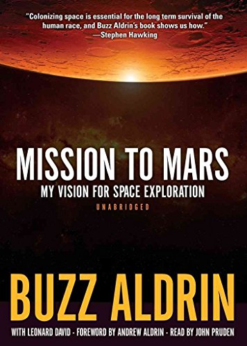 [Mission to Mars: My Vision for Space Exploration] (By: Buzz Aldrin) [published: May, 2013]