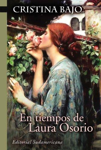 En tiempos de Laura Osorio (Biblioteca Cristina Bajo) por Cristina Bajo