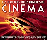 Les 100 Plus Belles Musiques du Cinéma...