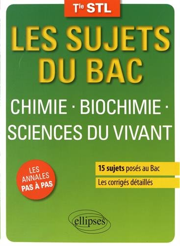 Chimie Biochimie Sciences du Vivant Terminale Stl