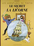 Les Aventures de Tintin - Le secret de la Licorne : Edition grand format