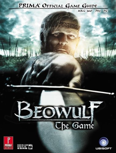Beowulf the Game: XBox 360, PS3, PC (Prima Official Game Guides) by Joe Grant Bell (2007-11-13)