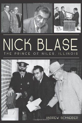 Nick Blase:: The Prince of Niles, Illinois