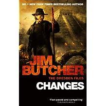 Changes: The Dresden Files, Book Twelve: 12 (The Dresden Files series)