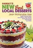Hawaii's New Best Local Desserts by Jean Watanabe Hee (2013-09-01)