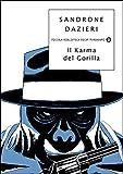 Il karma del gorilla (Le indagini del Gorilla Vol. 4) (Italian Edition)