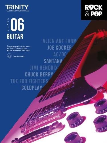 Trinity College London Rock & Pop 2018 Guitar Grade 6 (Trinity Rock & Pop 2018)