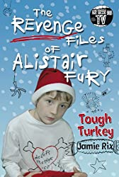 The Revenge Files of Alistair Fury: Tough Turkey