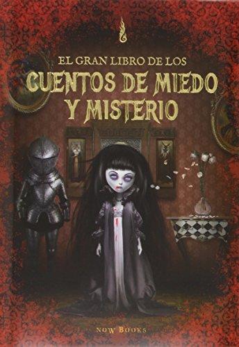 El gran libro de los cuentos de miedo y misterio por Carme Tierz Gracià