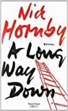 'A Long Way Down: Roman' von Nick Hornby