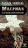 Image de Malphas 1. Le Cas des casiers carnassiers
