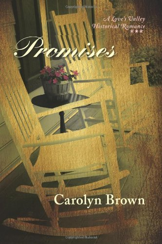 Promises (Love's Valley Historical Romance)