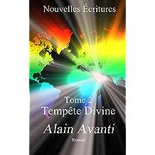 Nouvelles Écritures: Tome 2 Tempête Divine