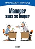 Manager sans se louper (French Edition)