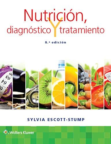 Nutrición, diagnóstico y tratamiento, 8e por Sylvia Escott-Stump