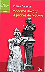 Madame Bovary - le Proces de Flaubert (Ne)