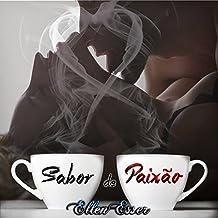 Sabor de Paixão: Livro Único (Portuguese Edition)