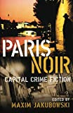 Paris Noir (City Noir 2)