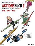 Piano Kids: Die Klavierschule für Kinder mit Spaß und Aktion - Komplett-Angebot. Band 2 + Aktionsbuch 2. Klavier.