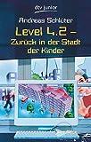 Level 4.2: Zurück in der Stadt der Kinder