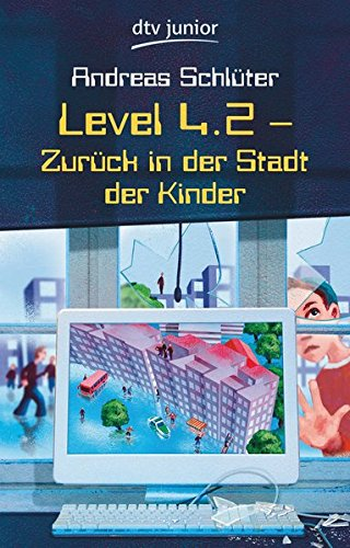 Level 4.2: Zurück in der Stadt der - Buch Stadt Die