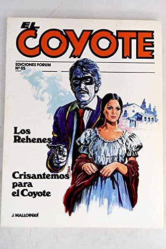 Crisantemos Para El Coyote