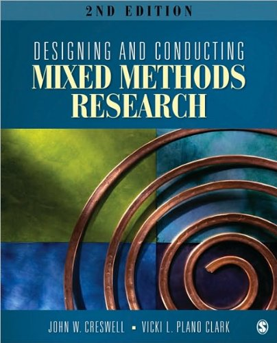 Designing and Conducting Mixed Methods Research (text only) 2nd(Second) edition by J. W. Creswell.Dr. V. L. P. Clark