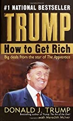 Trump: How to Get Rich by Donald J. Trump (2004-12-28)