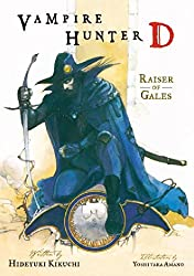 Vampire Hunter D Volume 2: Raiser of Gales: Raiser of Gales v. 2 by Hideyuki Kikuchi (Illustrated, 30 Aug 2005) Paperback