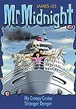 Mr Midnight #29: My Creepy Cruise; Stranger Danger