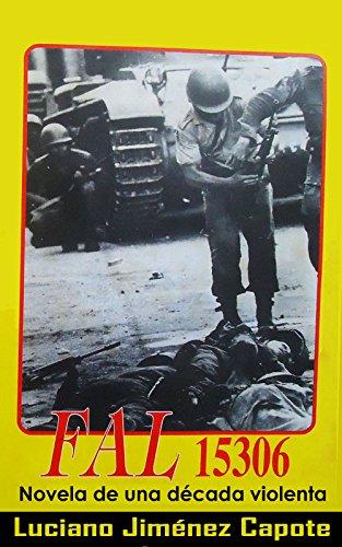 FAL 15306: Novela de una década violenta