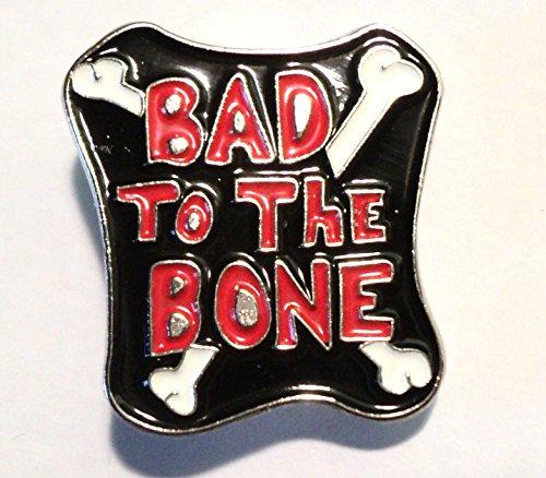 """Bone Bekleidung (Anstecker, Aufschrift """"Bad To The Bone"""", Biker-Stil, Emaille)"""
