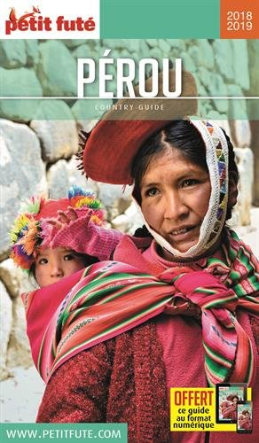 Guide Pérou 2018-2019 Petit Futé