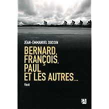 Bernard, François, Paul et les autres...