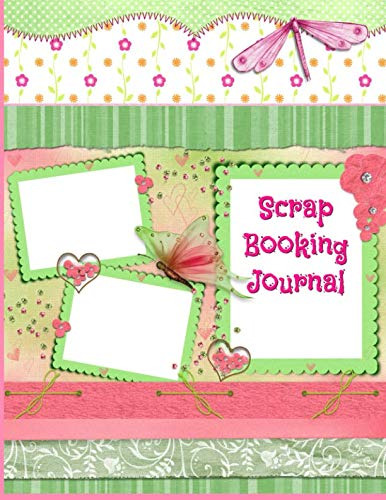 ScrapBooking Journal: Cute pink and green, large format journal, with blank unlined pages for attaching samples, ideas and writing notes.
