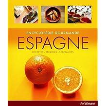 Encyclopédie Gourmande Espagne