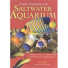 Complete Encyclopedia of the Saltwater Aquarium