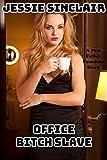 Office Bitch Slave: A Foot Fetish Femdom Story (English Edition)