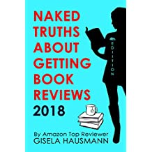 NAKED TRUTHS About Getting Book Reviews 2018 (English Edition)