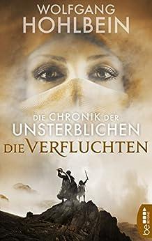 Die Chronik der Unsterblichen - Die Verfluchten (Andrej und Abu Dun 8)