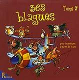 365 Blagues pour les enfants à partir de 7 ans - Tome 2