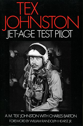 Tex Johnston: Jet-Age Test Pilot (English Edition)