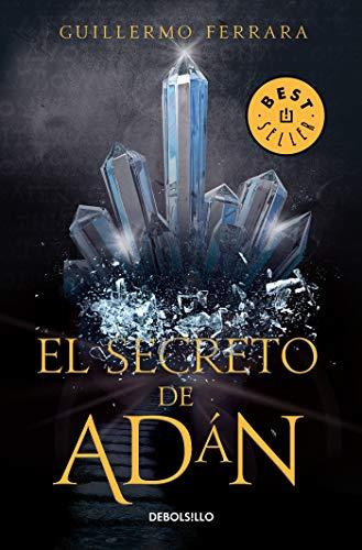 El secreto de Adán (Trilogía de la luz 1): La humanidad está a ...