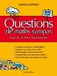 Questions de maths sympas pour M et M...