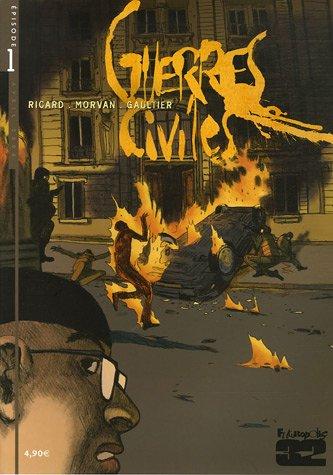 Guerres civiles, Tome 1 :