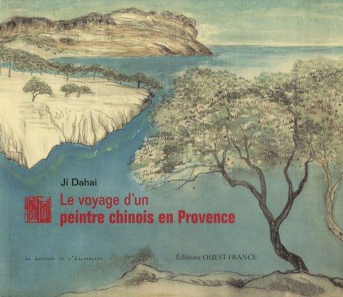 Le voyage d'un peintre chinois en Provence