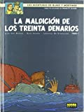 La maldicion de los treinta Denarios / Blake and Mortimer 19 The Curse of the Thirty Denarii (Las Aventures De Blake Y Mortimer)